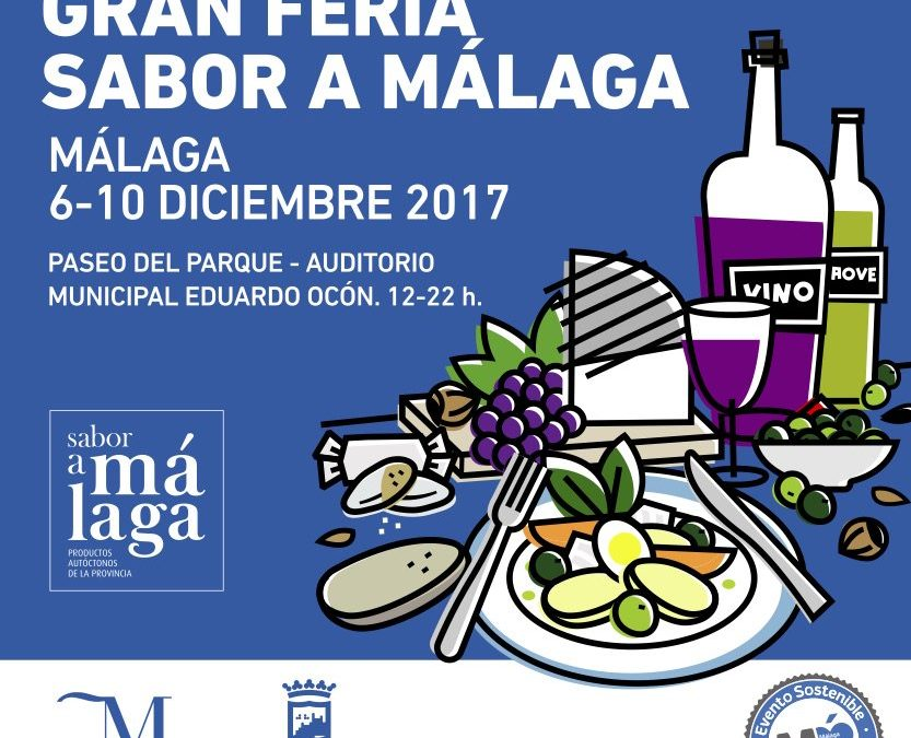 Celebra con nosotros la Gran Feria Sabor a Málaga Celebrate with us the Taste to Malaga Fair